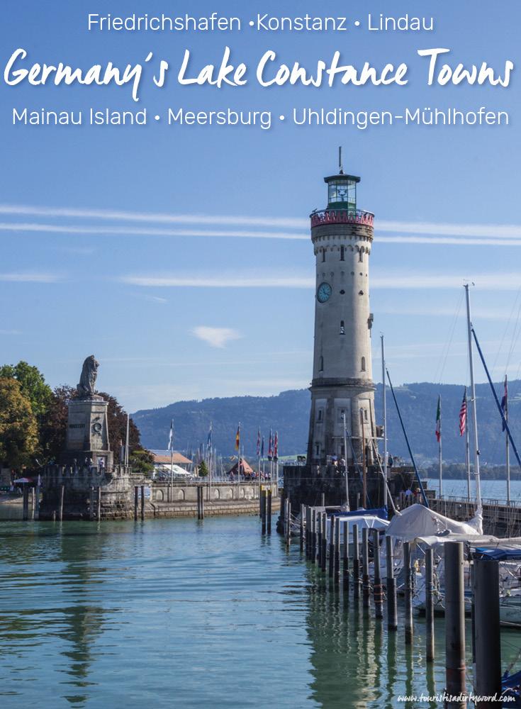 Germany's Lake Constance Towns | Friedrichshafen • Konstanz • Lindau • Mainau Island • Meersburg • Uhldingen-Mühlhofen