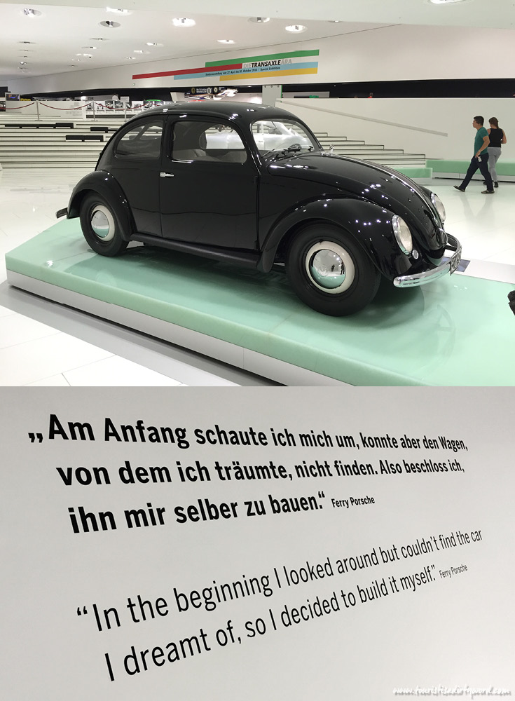 "Porsche Museum VW Bug, ""In the beginning I looked around, but couldn't find the car I dreamt of, so I decided to build it myself."" Ferry Porsche"