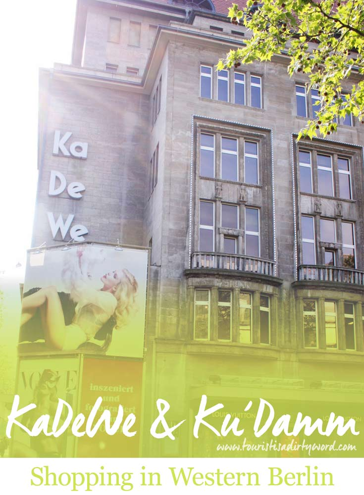 KaDeWe & Ku'Damm: an introduction to shopping in western Berlin - by Tourist is a Dirty Word