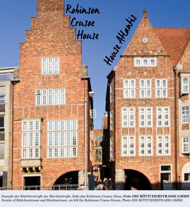 Robinson Crusoe House & House Atlantis| Böttcherstrasse | Bremen | Germany