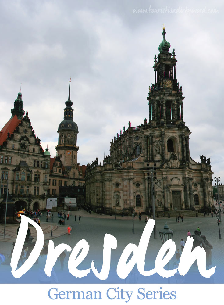 German City Series: Dresden • Overview of Dresden attractions and upcoming related posts