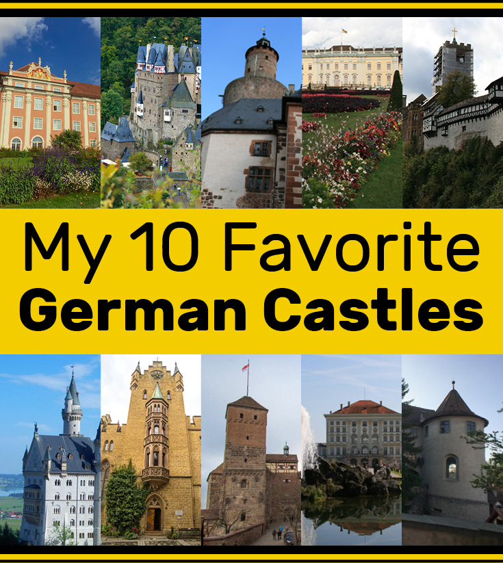 My 10 Favorite German Castles