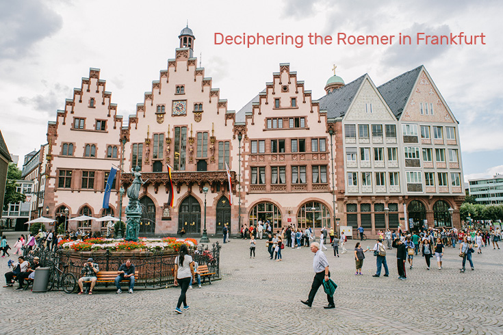 Deciphering the Roemer in Frankfurt am Main