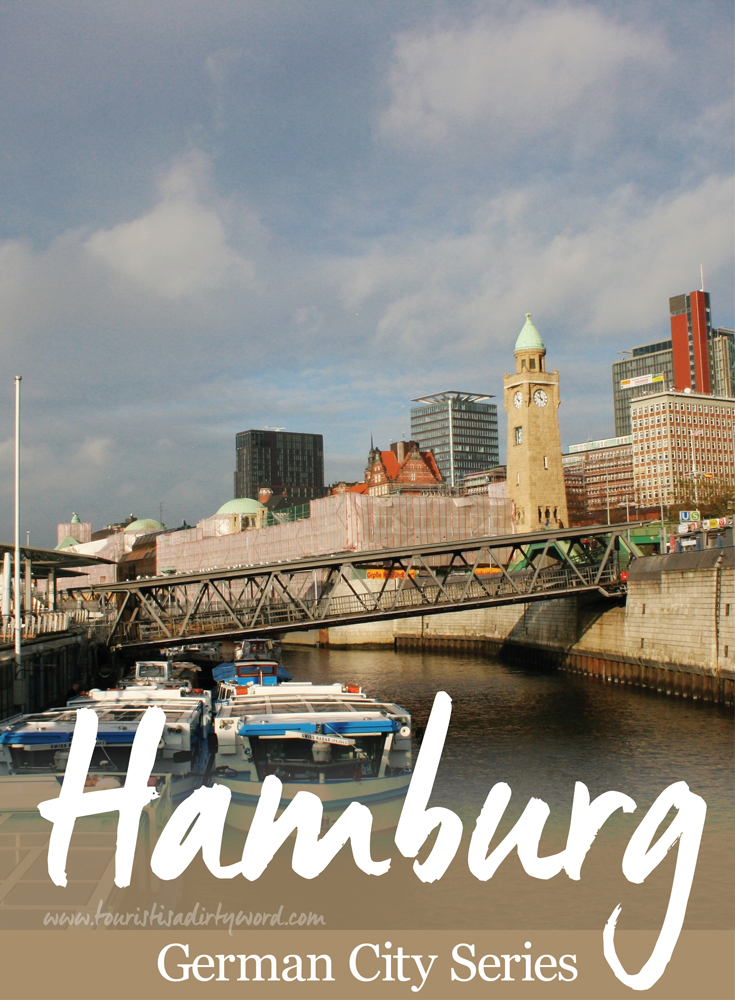 German City Series: Hamburg • Germany Travel Blog Tourist is a Dirty Word