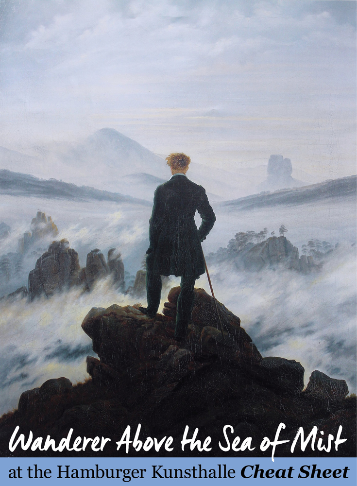Wanderer Above the Sea of Mist at the Hamburger Kunsthalle Cheat Sheet