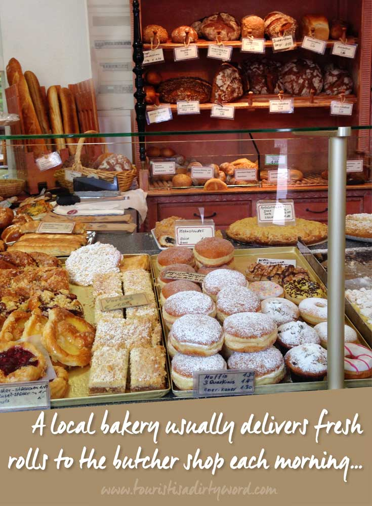 A local bakery usually delivers fresh rolls to the butcher shop each morning • German Travel by Tourist is a Dirty Word Blog