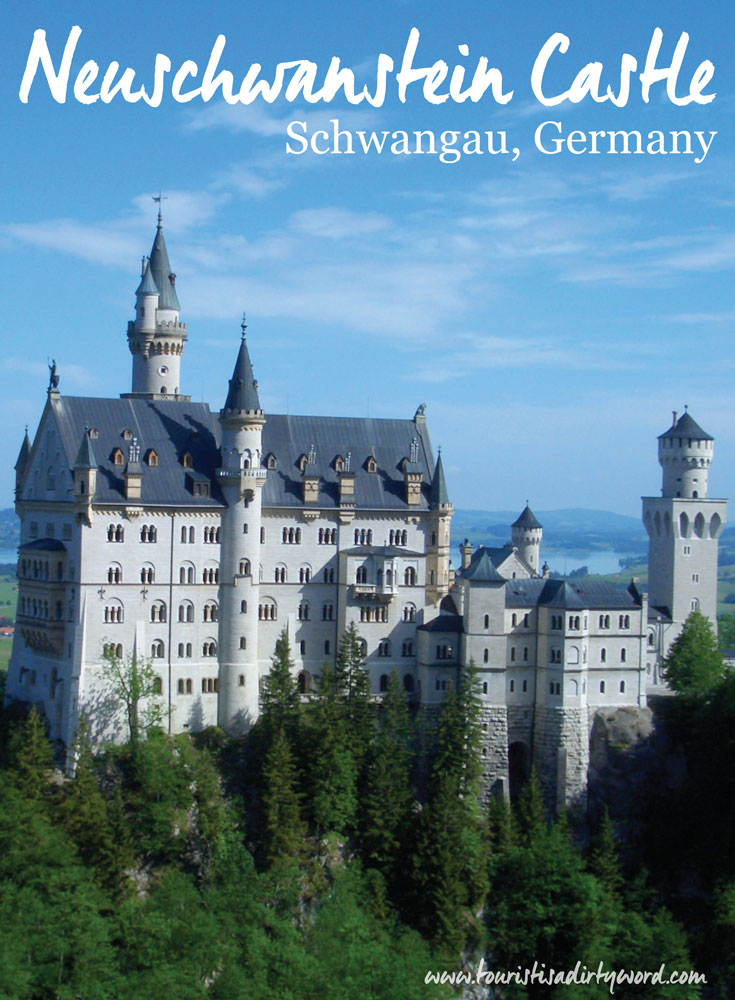 Neuschwanstein Castle Travel Tips and Recommendations • Germany Travel Blog Tourist is a Dirty Word