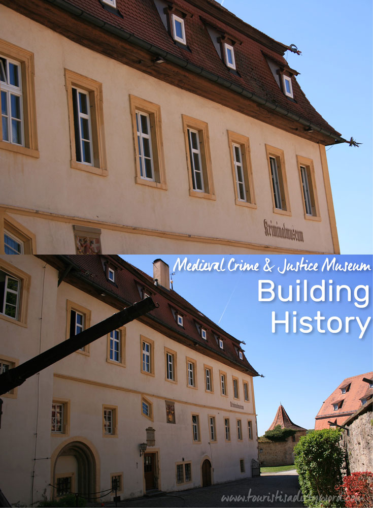 Rothenburg Medieval Crime & Justice Museum Building History
