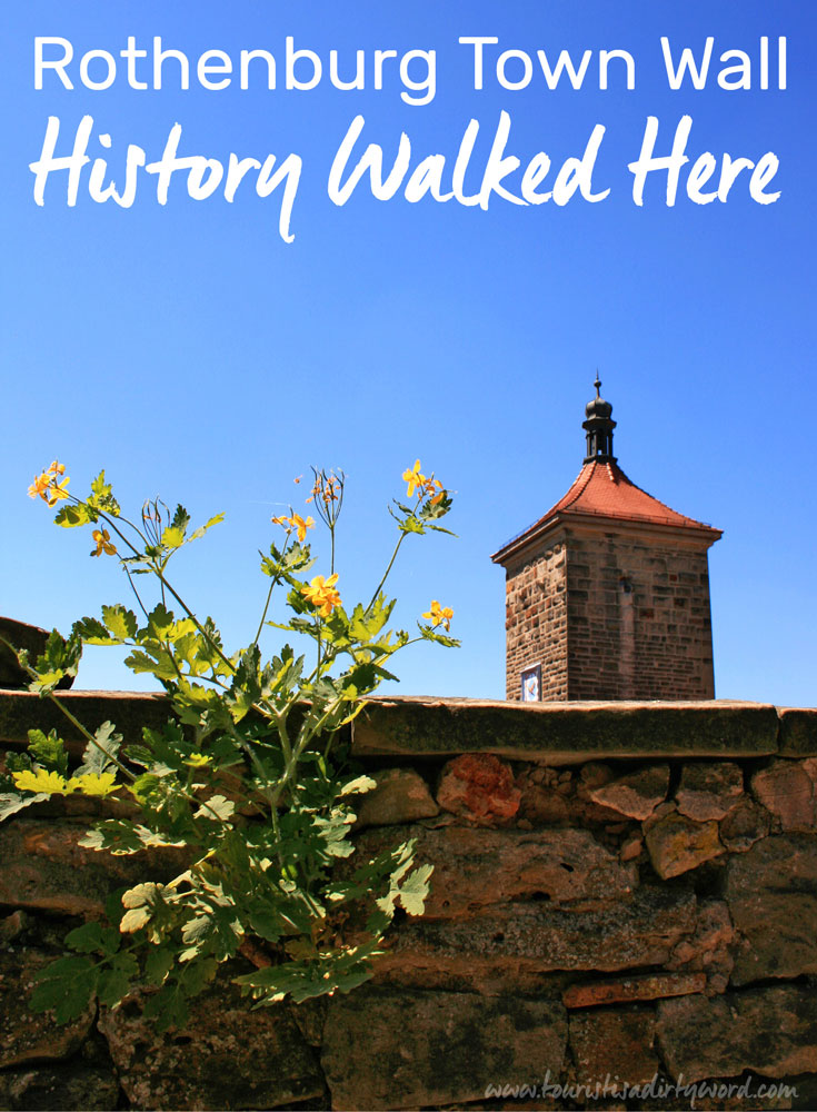 History Walked This Way, and You Can Too on Rothenburg's Town Wall